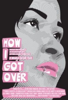 Película: How I Got Over