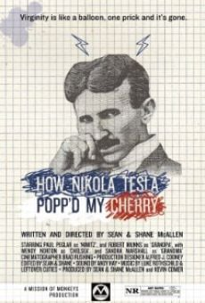 How Nikola Tesla Popped My Cherry