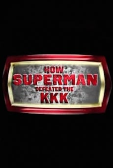How Superman Defeated the KKK online
