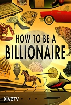 How to Be a Billionaire gratis
