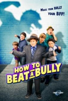 How to Beat a Bully online streaming