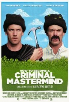 Película: How to Become a Criminal Mastermind