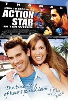 Ver película How to Become an Action Star in Ten Weeks (The True Story of How I Found Love)