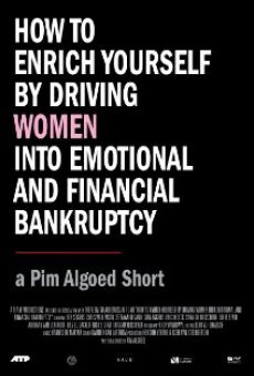 How to Enrich Yourself by Driving Women Into Emotional and Financial Bankruptcy online free