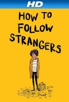 How to Follow Strangers online