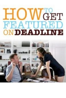 How to Get Featured on Deadline on-line gratuito