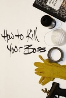 Película: How to Kill Your Boss