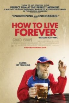 How to Live Forever online streaming