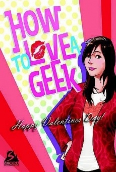 How to Love a Geek online