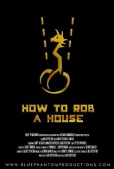 Ver película How to Rob a House
