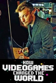 How Videogames Changed the World online free