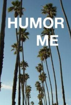 Humor Me online