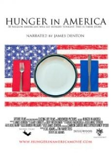 Hunger in America on-line gratuito