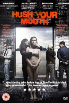 Película: Hush Your Mouth