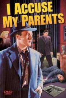 Ver película I Accuse My Parents
