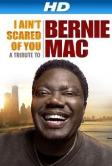 Ver película I Ain't Scared of You: A Tribute to Bernie Mac