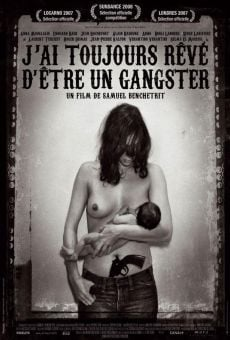 Ver película I Always Wanted to Be a Gangster