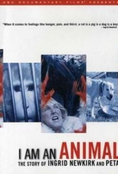 I Am an Animal: The Story of Ingrid Newkirk and PETA online