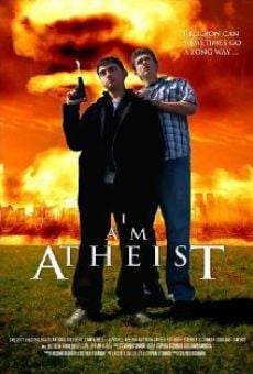 Watch I Am Atheist online stream