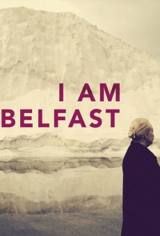I Am Belfast online streaming