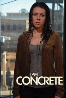I Am Concrete online kostenlos
