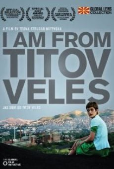 Ver película I am from Titov Veles