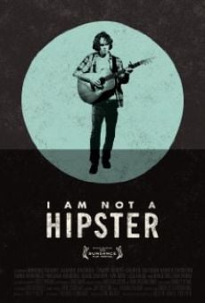 I Am Not a Hipster online kostenlos