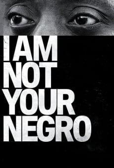 I Am Not Your Negro on-line gratuito