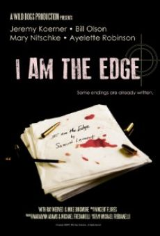I Am the Edge on-line gratuito