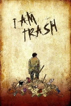Película: I Am Trash