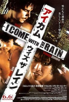 Película: I Come with the Rain