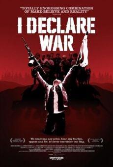 Watch I Declare War online stream