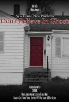 I Don't Believe in Ghosts on-line gratuito