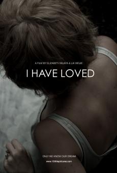 Ver película I Have Loved