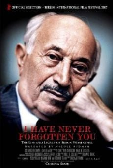I Have Never Forgotten You: The Life & Legacy of Simon Wiesenthal online kostenlos