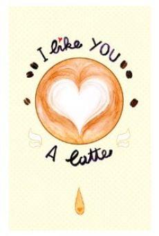 Watch I Like You a Latte online stream