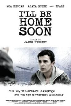 Película: I'll Be Home Soon