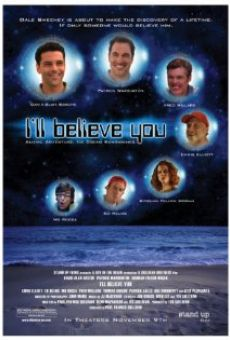 I'll Believe You on-line gratuito
