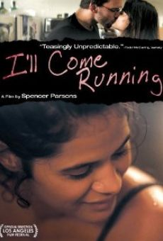 Watch I'll Come Running online stream