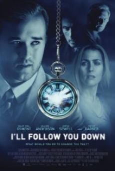 Película: I'll Follow You Down