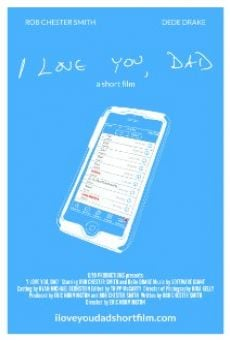 Película: I Love You, Dad