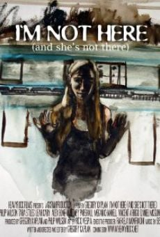 Película: I'm Not Here: And She's Not There