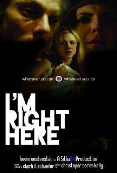 Película: I'm Right Here