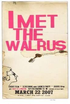 I Met the Walrus en ligne gratuit