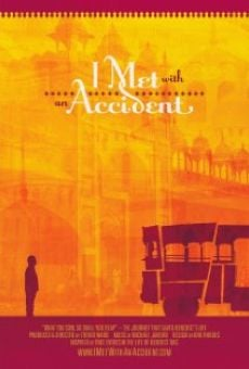Película: I Met with an Accident