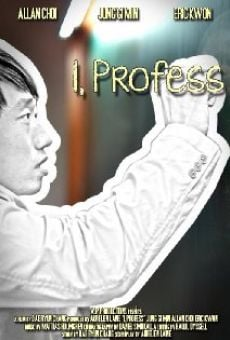 Watch I, Profess online stream