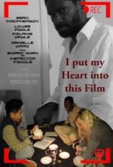 Película: I Put My Heart Into This Film