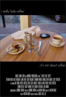 Ver película I Really Hate Coffee