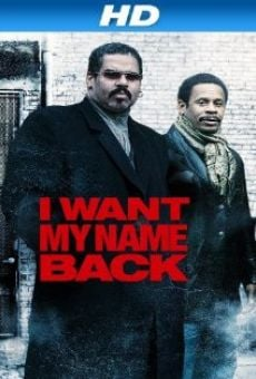 Ver película I Want My Name Back
