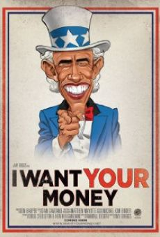 I Want Your Money gratis